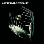 Leftfield - A Final Hit - The Greatest Hits