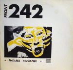 Front 242 - Endless Riddance