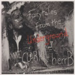 Anne Clark - & Herrb - Fairytales from the Underground