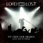 Lord Of The Lost - We Give Our Hearts - Live auf St. Pauli (Deluxe Edition)