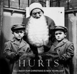 Hurts - All I Want for Christmas Is New Year's Day (CDS)