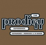 The Prodigy - Experience: Expanded (Remastered) (CD)