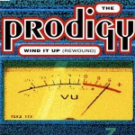 The Prodigy - Wind It Up