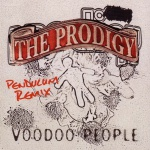 The Prodigy - Voodoo People (Pendulum Remix)