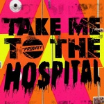 The Prodigy - Take Me To The Hospital (CDS)