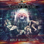 Avarice In Audio - World Without Song