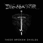Die Sektor - These Broken Shields