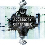 Accessory - Ship Of Fools