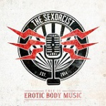 The Sexorcist - This Is Erotic Body Music