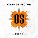 Orange Sector - Geile Zeit