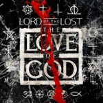 Lord Of The Lost - The Love Of God
