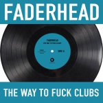 Faderhead - The Way To Fuck God