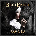 Blutengel - Save Us