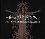 The Mission - Live At Brixton Academy