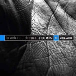 In Strict Confidence - Lifelines Vol​.​3 (2006-2010)