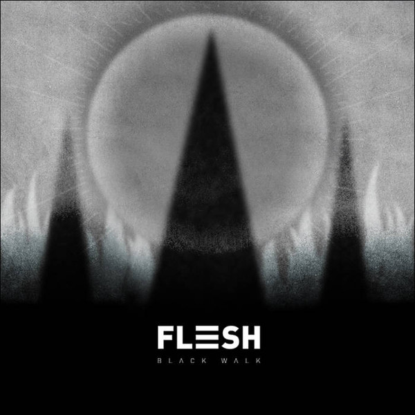Flesh - Black Walk