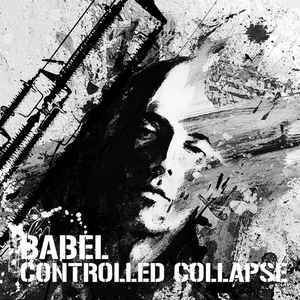 Controlled Collapse - Babel (CD)