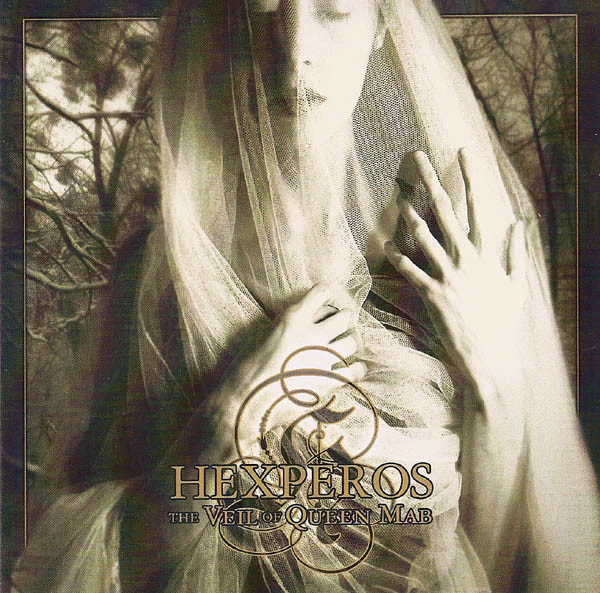 Hexperos - The Veil Of Queen Mab
