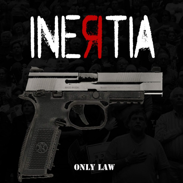 Inertia - Only Law