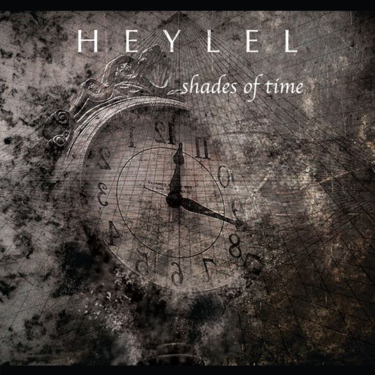 Heylel - Shades Of Time