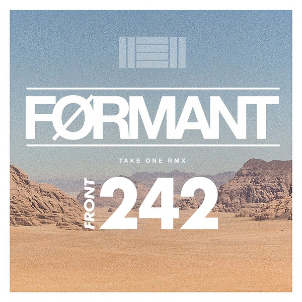 Front 242 - Take One RMX