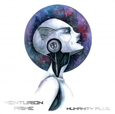 Xenturion Prime - Humanity Plus (2CD)