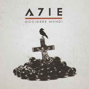 A7ie - Occidere Mundi