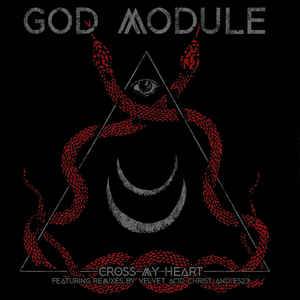 God Module - Cross My Heart (EP)