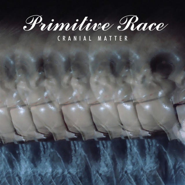 Primitive Race - Cranial Matter (CD)