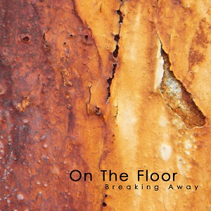 On The Floor - Breaking Away