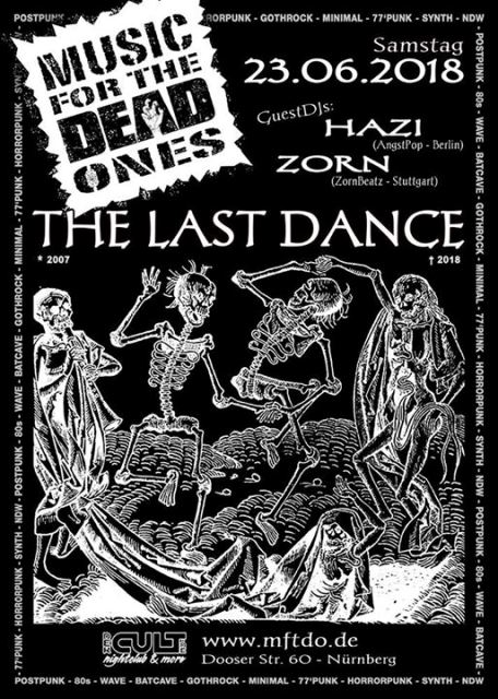 Music For The Dead One - The Last Dance - Nuremberg, Der Cult - nightclub & more