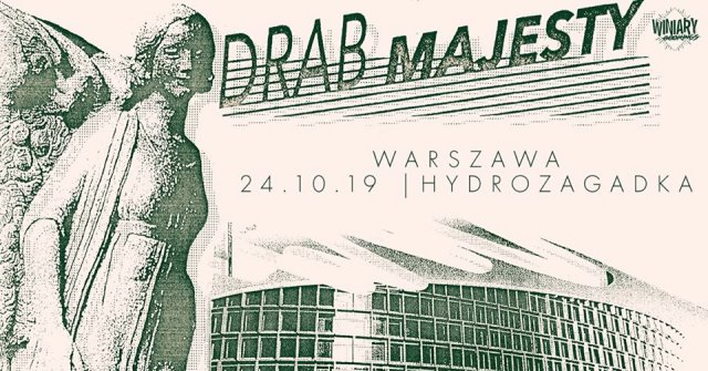 Drab Majesty + Body of Light  - Warszawa, Hydrozagadka