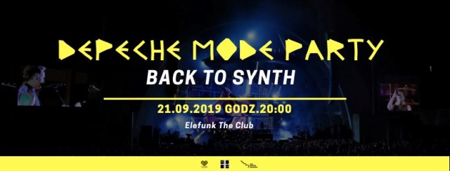 Depeche Mode Party Back To Synth - Szczecin, Elefunk The Club