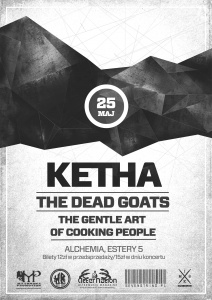 Ketha + Dead Goats + The Gentle Art Of Cooking People