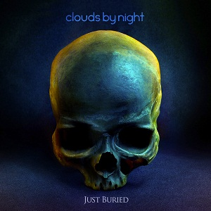 Clouds by Night - Just Buried