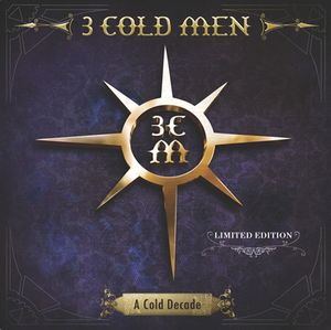3 Cold Men - A Cold Decade