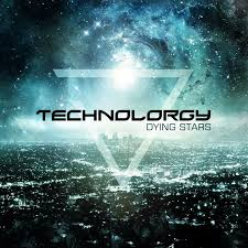 Technolorgy - Dying Stars